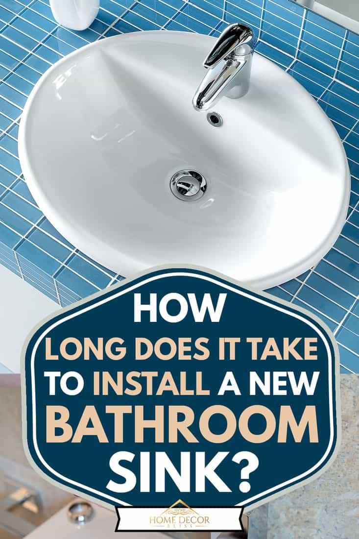 Çağdaş bir evde yeni kurulmuş bir banyo lavabosu, Yeni Bir Banyo Lavabosunun Takılması Ne Kadar Sürer?