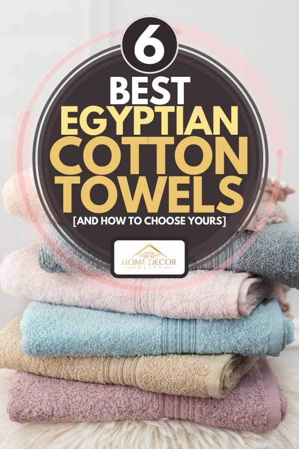 A stack of clean soft colorful towels, 6 Best Egyptian Cotton Towels [And how to choose yours]