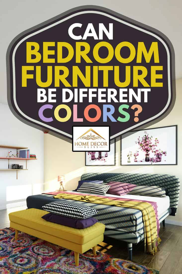 warm and cozy modern bedroom interior design, Can Bedroom Furniture Be Different Colors?
