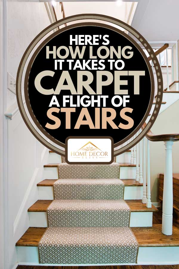 Interior design of a first floor staircase and stairwell of a luxury home, Here's How Long It Takes To Carpet A Flight Of Stairs