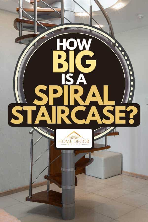 Spiral staircase to second floor in hall of modern luxury apartment, How Big Is A Spiral Staircase?