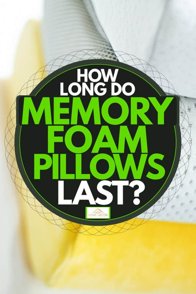 Four stacked super comfortable memory foam pillows, How Long Do Memory Foam Pillows Last?
