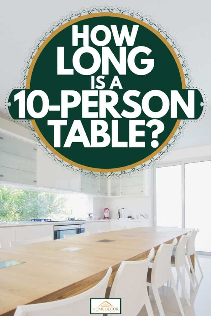 How Long Is a 10-Person Table?