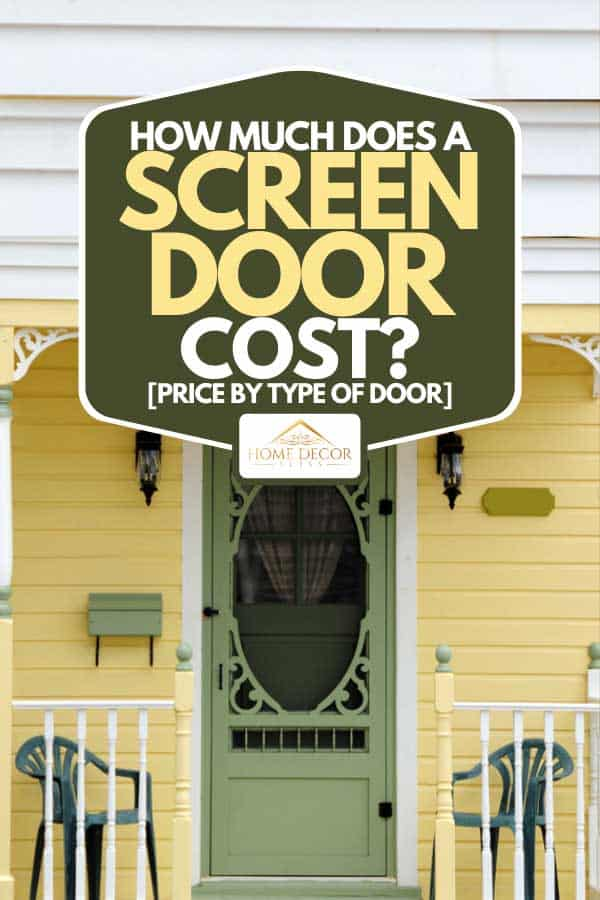 A yellow Victorian porch with green chairs and with an ornate green spring screen door, How Much Does A Screen Door Cost? [Price By type of door]