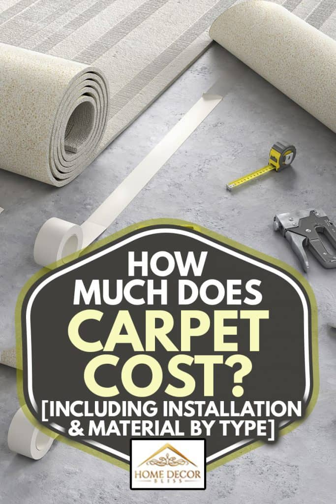 Process of laying cozy beige carpet on floor, How Much Does Carpet Cost? [Inc. Installation & Material By Type]