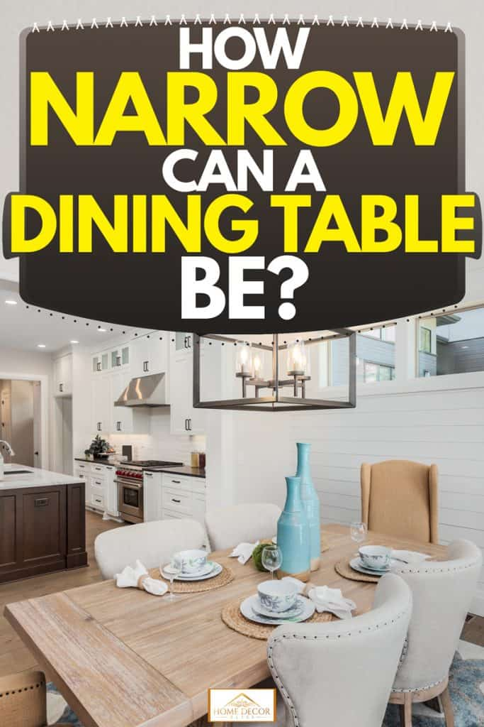 How Narrow Can A Dining Table Be Home Decor Bliss
