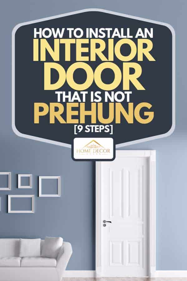 A house interior with door and sofa, How To Install An Interior Door That Is Not Prehung [9 Steps]