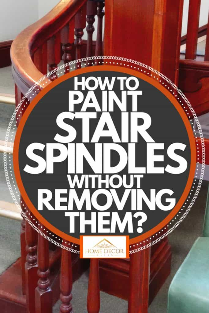 A stair spindle colored with a dark brown varnish finish, How To Paint Stair Spindles Without Removing Them?