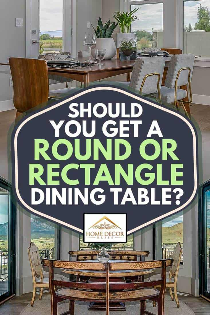 A collage of round dining table set and rectangular dining table set, Should You Get A Round Or Rectangle Dining Table?