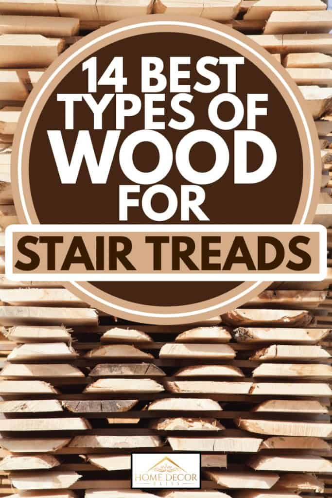 Stack of new wooden studs at the lumber yard, 14 Best Types Of Wood For Stair Treads