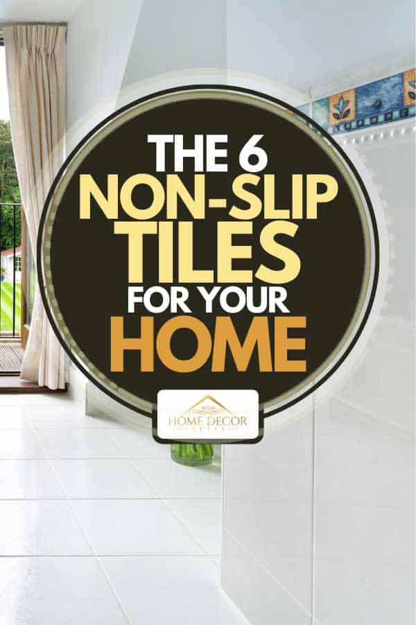 Traditional bathroom floor and walls tiled in light gray porcelain tiles, The 6 Best Non-Slip Tiles For Your Home