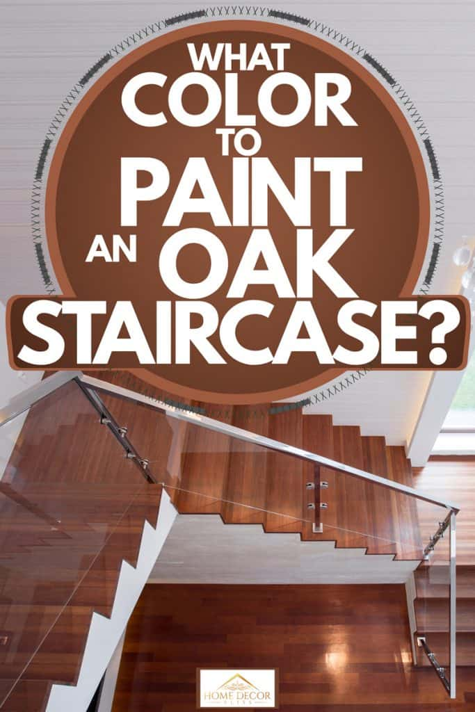 Modern two storey house with white painted walls, wooden stairs with an aluminum framed glass walled stair spindle, What Color To Paint An Oak Staircase?
