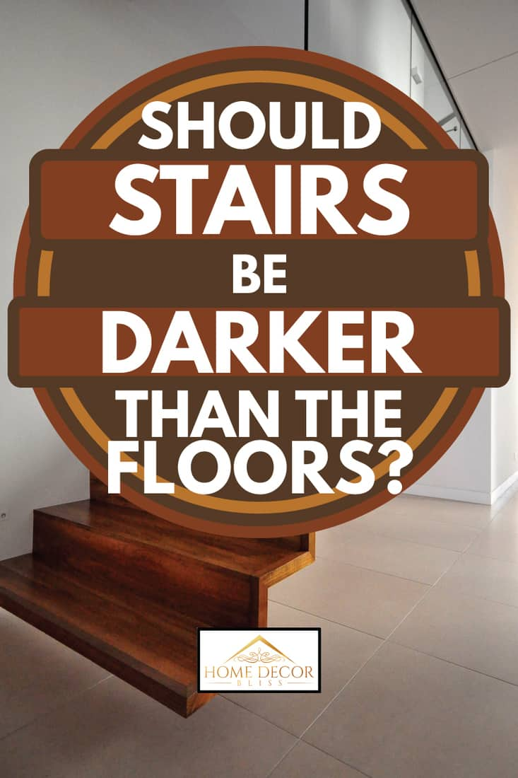 brown wooden staircase with class sides, should stairs be darker than the floors