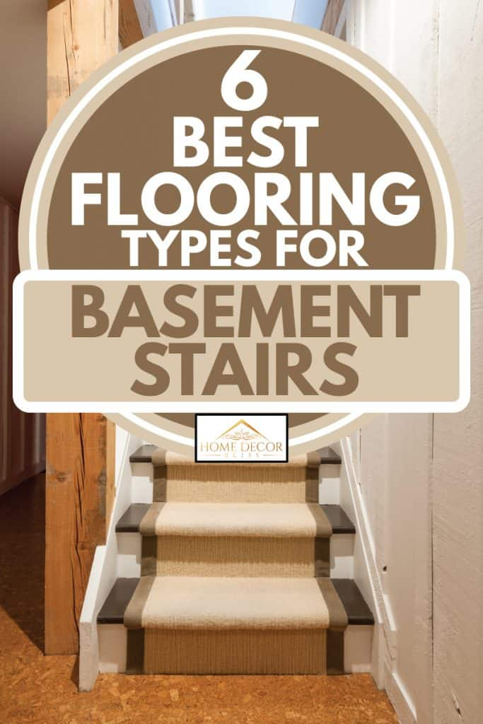 Carpeted staircase leading to basement, 6 Best Flooring Types For Basement Stairs
