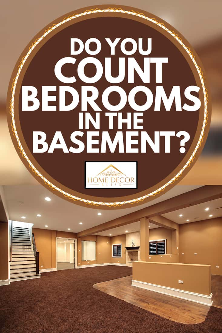 Do You Count Bedrooms In The Basement Home Decor Bliss