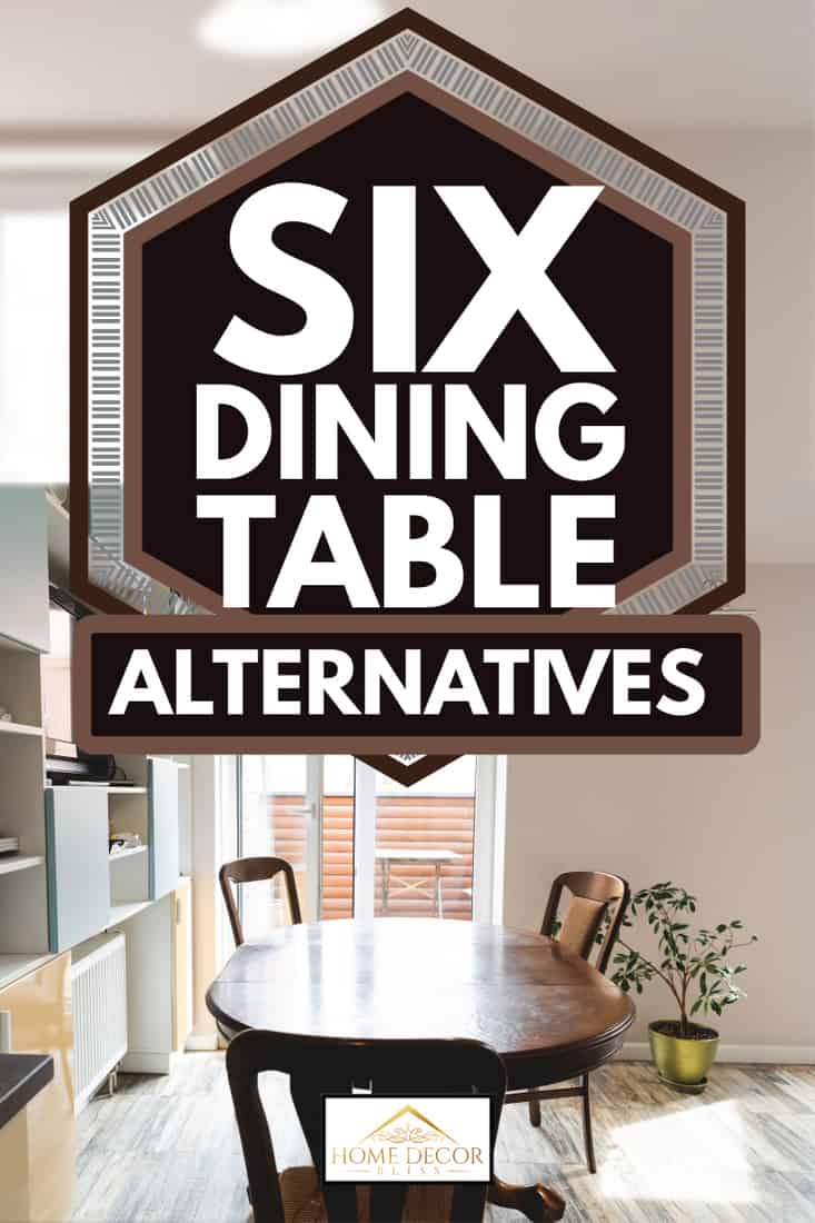 wooden table and chairs on a kitchen, 6 dining table alternatives