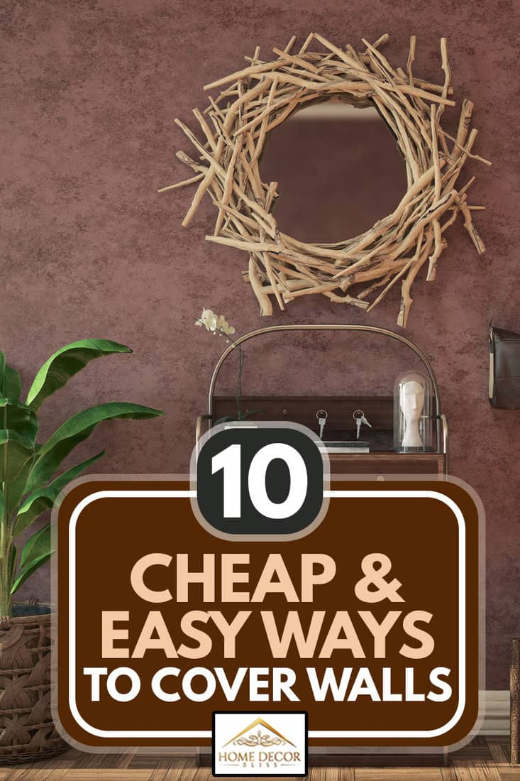 Colorful entrance hall with rustic sideboard, plant, mirror, and decoration, 10 Cheap & Easy Ways To Cover Walls
