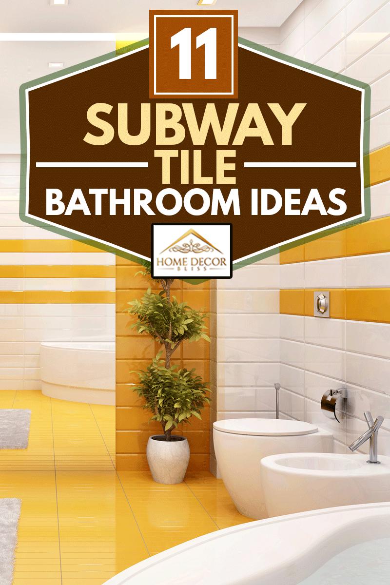Luxurious bathroom with large bath and two sinks, 11 Subway Tile Bathroom Ideas
