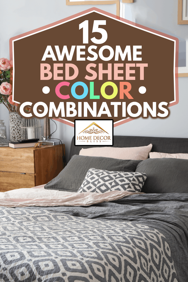 15 Awesome Bed Sheet Color Combinations Home Decor Bliss