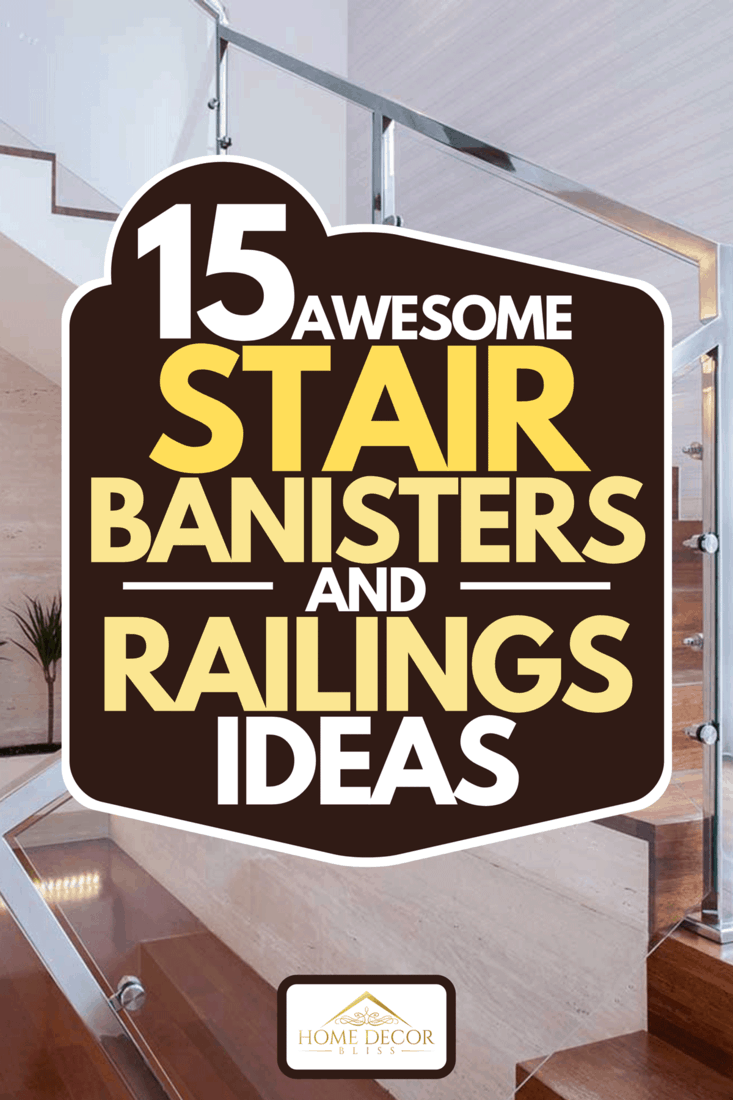 15 Awesome Stair Banisters And Railings Ideas Home Decor Bliss