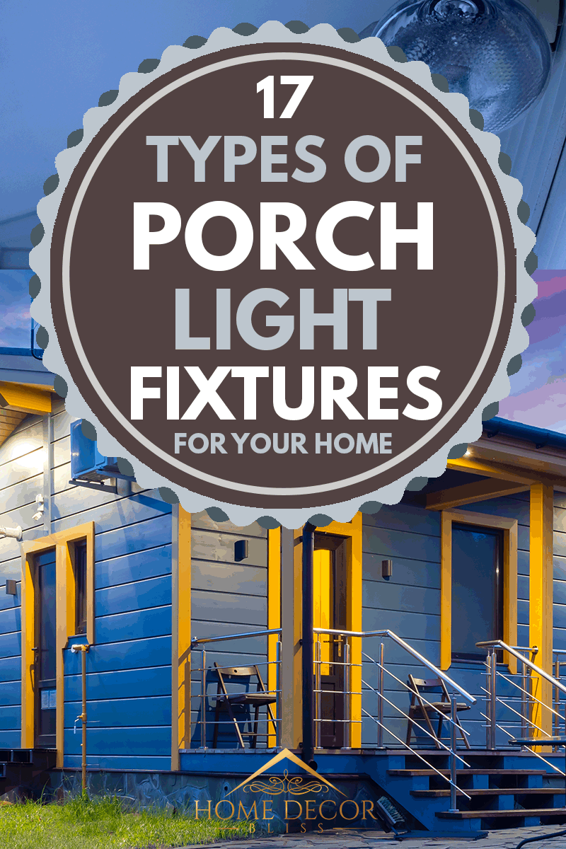 17-Types-of-Porch-Light-Fixtures-For-Your-Home PIN, A cozy cottage with porch lights