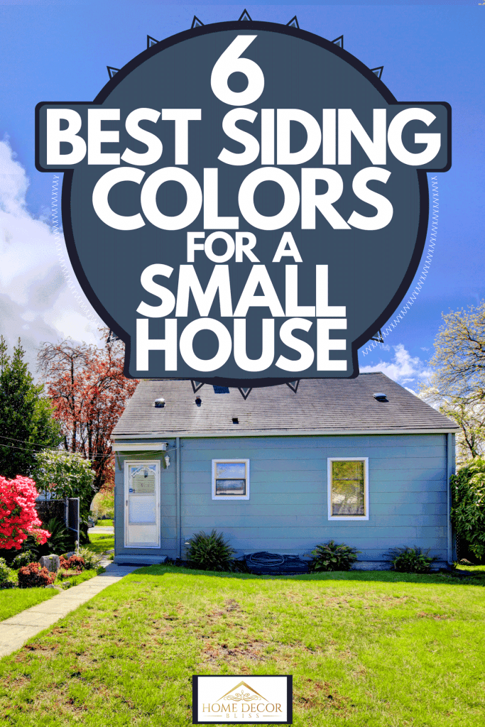 A small blue walled single family home with a small front lawn, 6 Best Siding Colors For A Small House