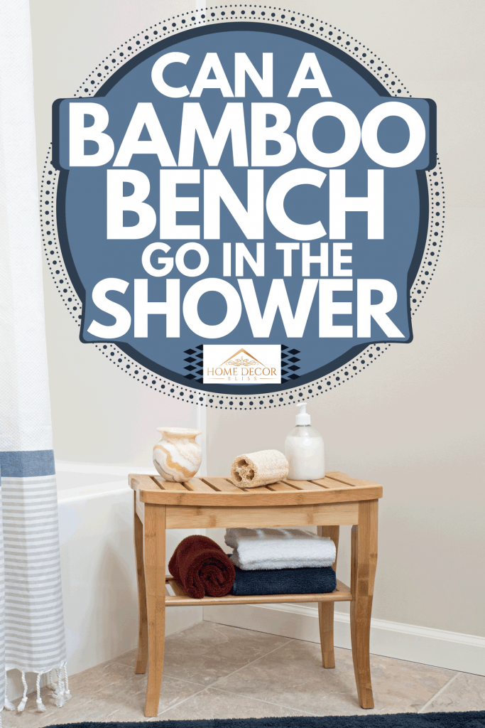 A bamboo shower bench with toiletries on it, Can A Bamboo Bench Go In The Shower