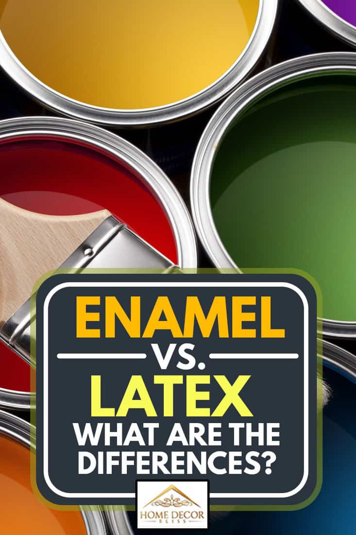 Colorful paint cans with brush, Enamel vs. Latex Paint: What Are the Differences?