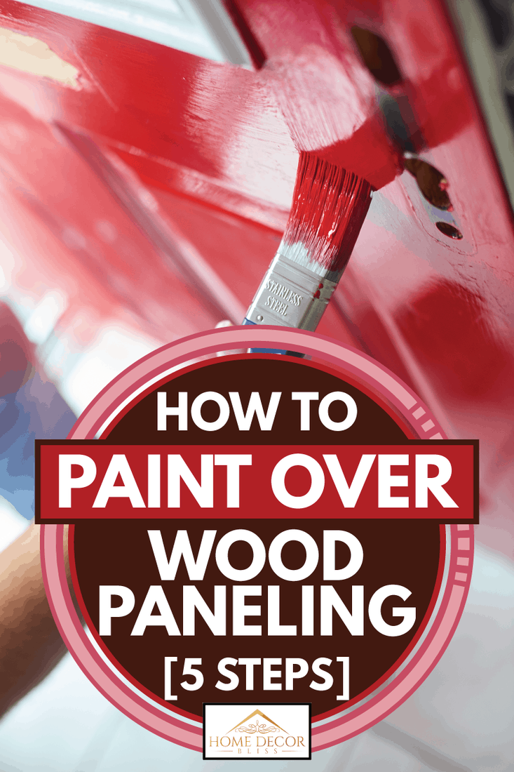Homeowner gives his front door a new bold lick of paint, How To Paint Over Wood Paneling [5 Steps]