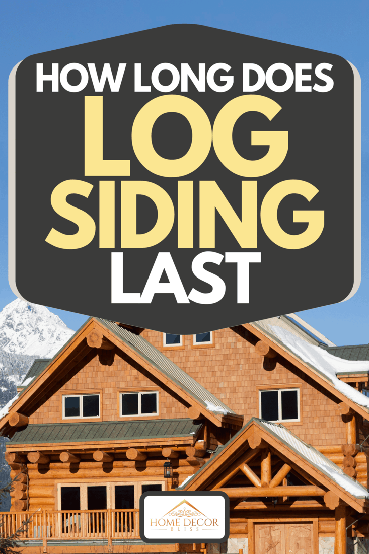 West coast wooden house during winter in mountains, How Long Does Log Siding Last
