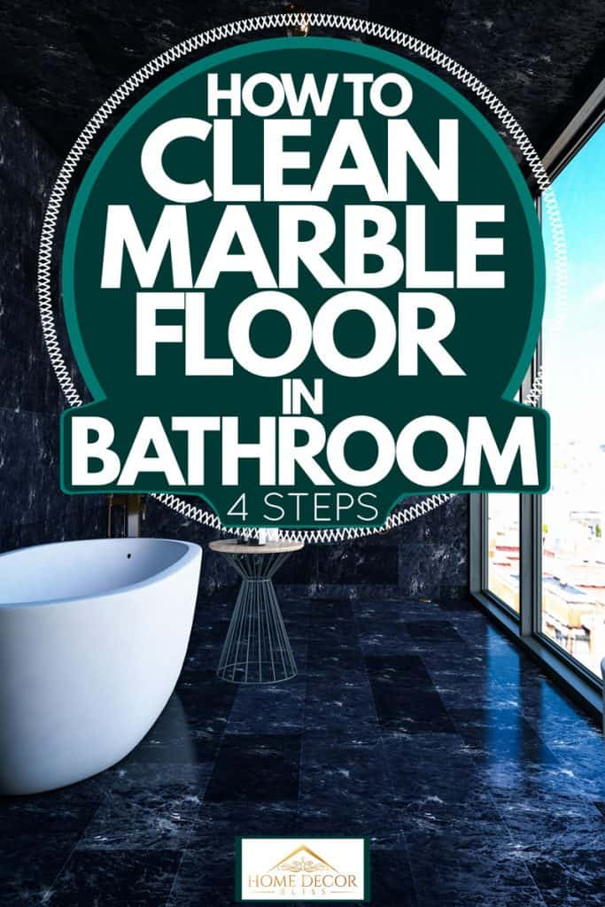 Bathroom with dark marble walls, ceiling, and flooring with a huge window on the side, How To Clean Marble Floor In Bathroom [4 Steps]