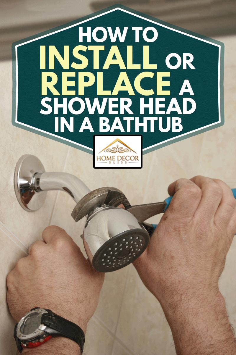 Plumber installing a shower head in a new bathroom, Plumber installing a shower head in a new bathroom, How to Install or Replace a Shower Head in a Bathtub