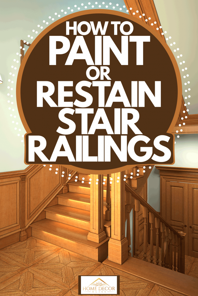 A wooden staircase with a wooden stair railing, How to Paint or Restain Stair Railings