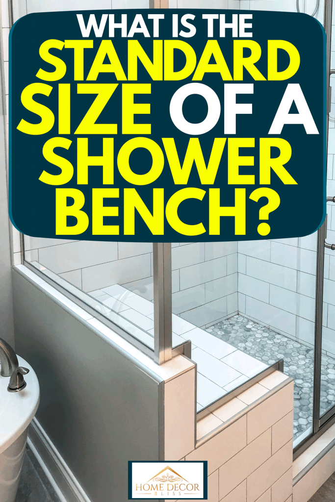 A glass walled shower area with a tiled shower bench, What is the Standard Size of a Shower Bench?