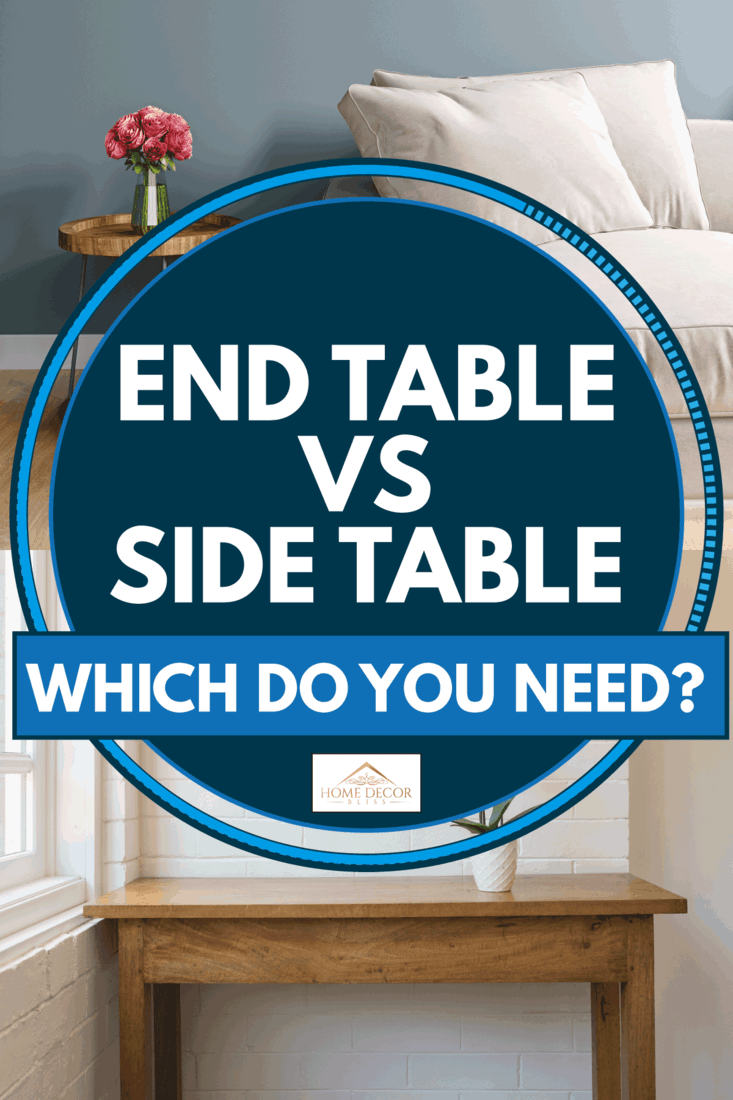 Wooden side table against the wall and wooden end table beside a couch, End Table Vs Side Table: Which Do You Need?