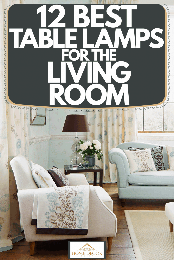 A Scandinavian themed living room with blue and white sleeper sofas, floral curtains, and hardwood flooring, 12 Best Table Lamps For The Living Room