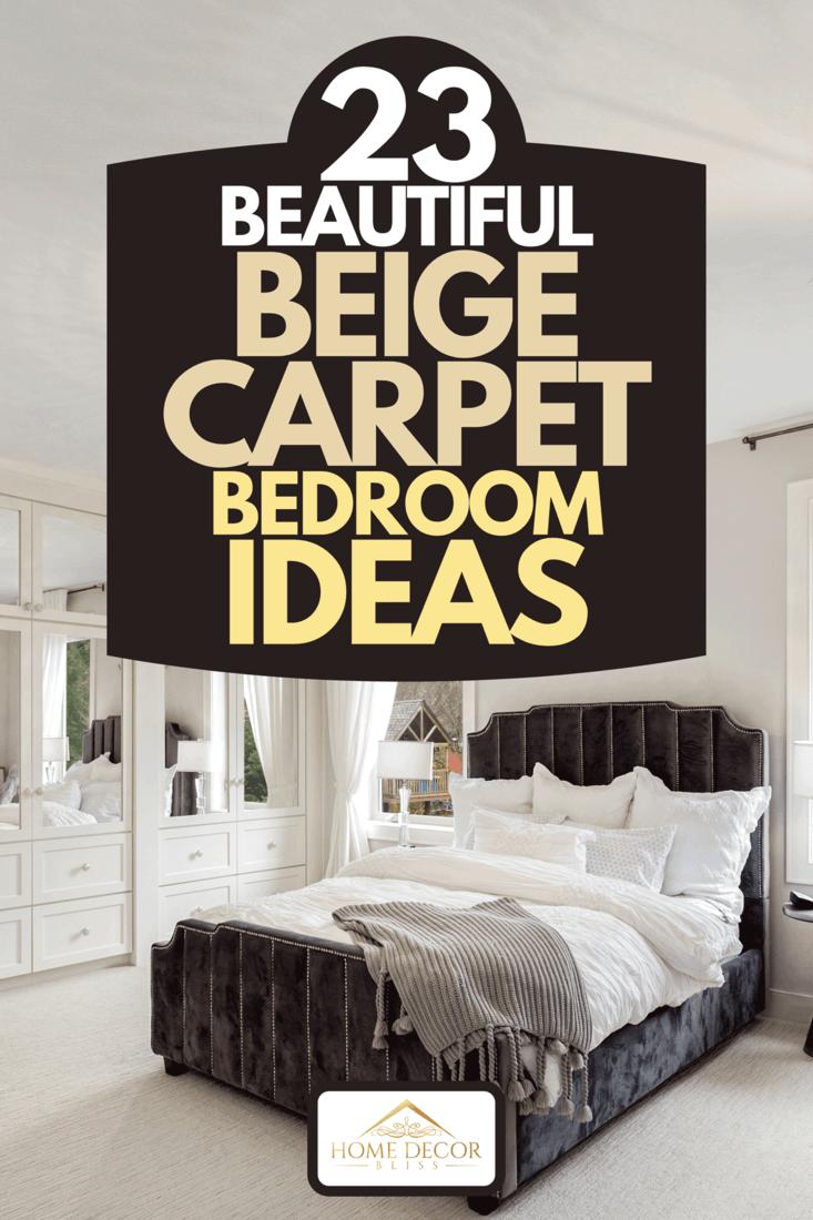 23 Beautiful Beige Carpet Bedroom Ideas Home Decor Bliss