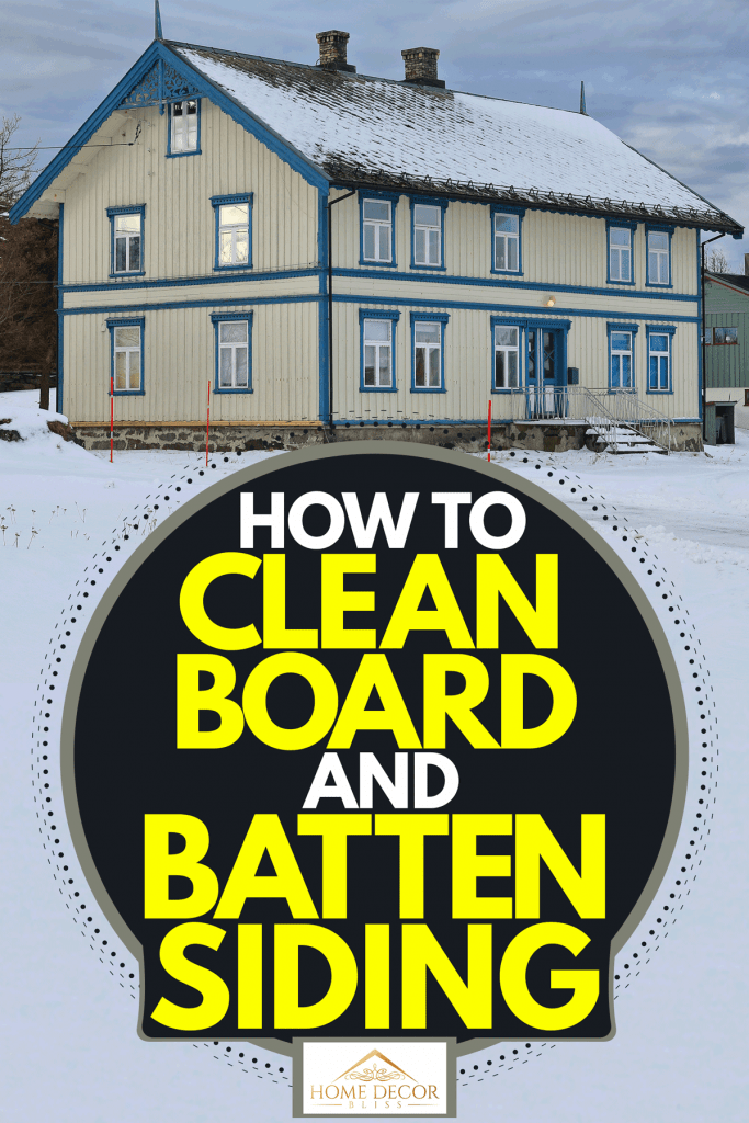 A small cottage with a vernacular architecture incorporated with board and batten sidings, How To Clean Board And Batten Siding