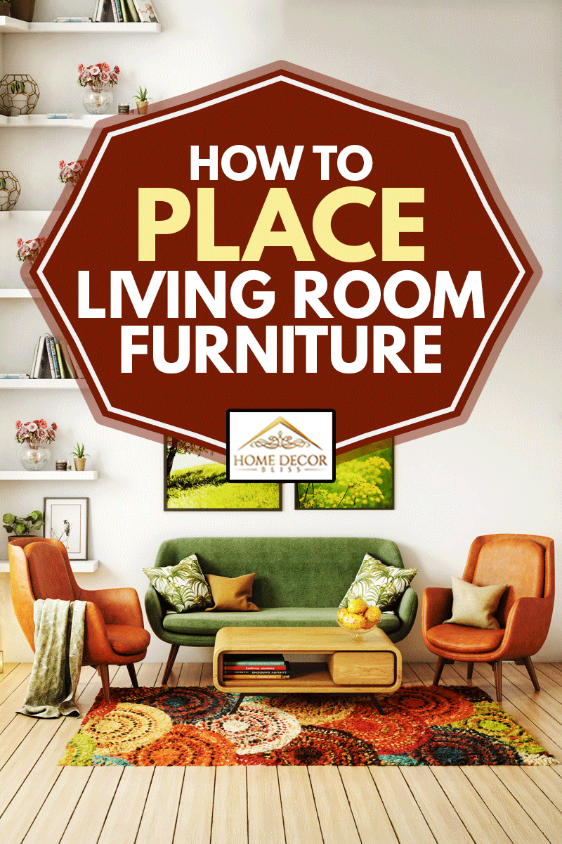70s style living room interior design, How to Place Living Room Furniture