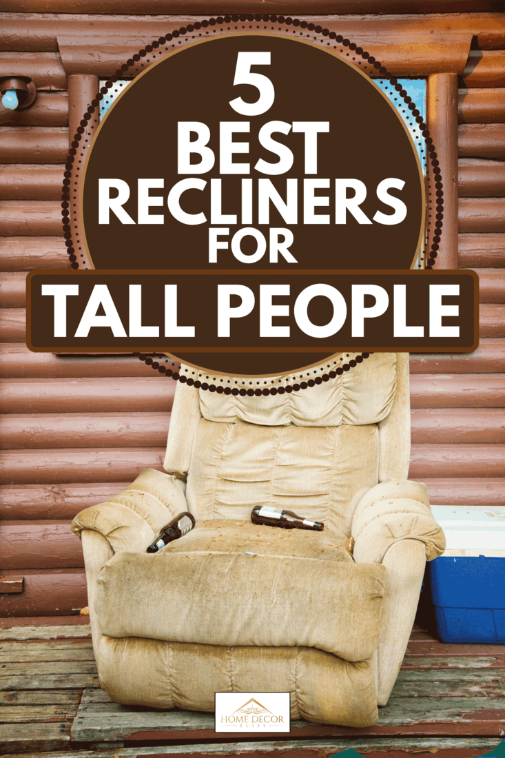 Recliner on cabin porch with beer bottles and icebox, 5 Best Recliners For Tall People