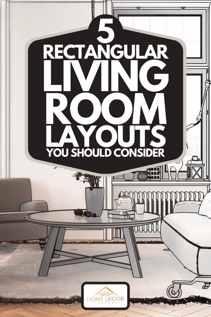 A half sketch layout of a modern living room, 5 Rectangular Living Room Layouts You Should Consider