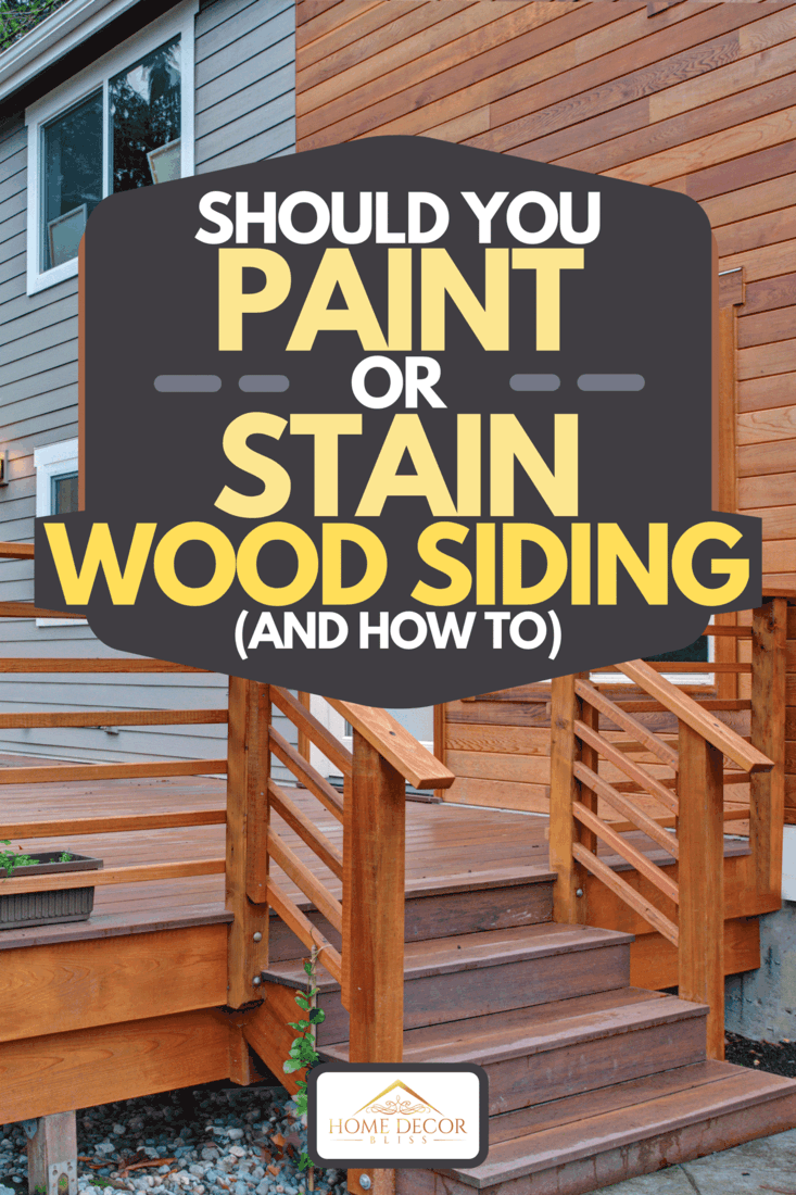 A newly renovated home exterior with wood siding, Should You Paint Or Stain Wood Siding (And How To)