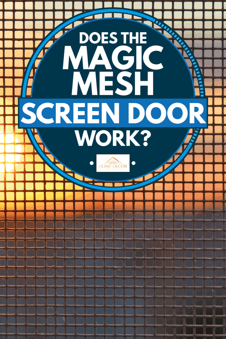 Sunset through the mosquito screen, Does the Magic Mesh Screen Door Work?