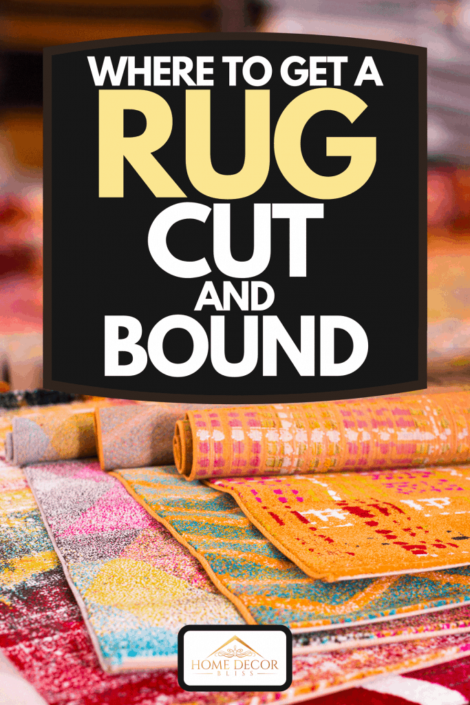 Various colorful wool rugs for sale at store, Where To Get A Rug Cut And Bound