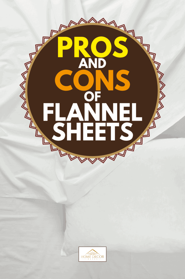 White bedding flannel sheets and pillow, Pros and Cons Of Flannel Sheets