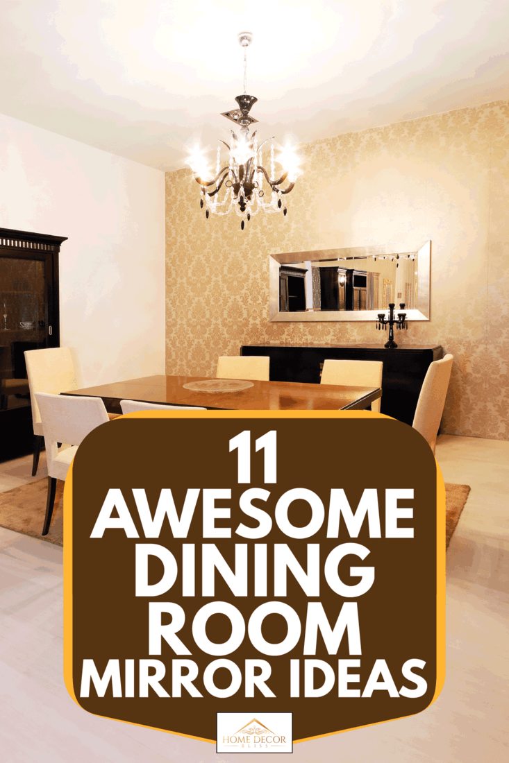 11 Awesome Dining Room Mirror Ideas Home Decor Bliss