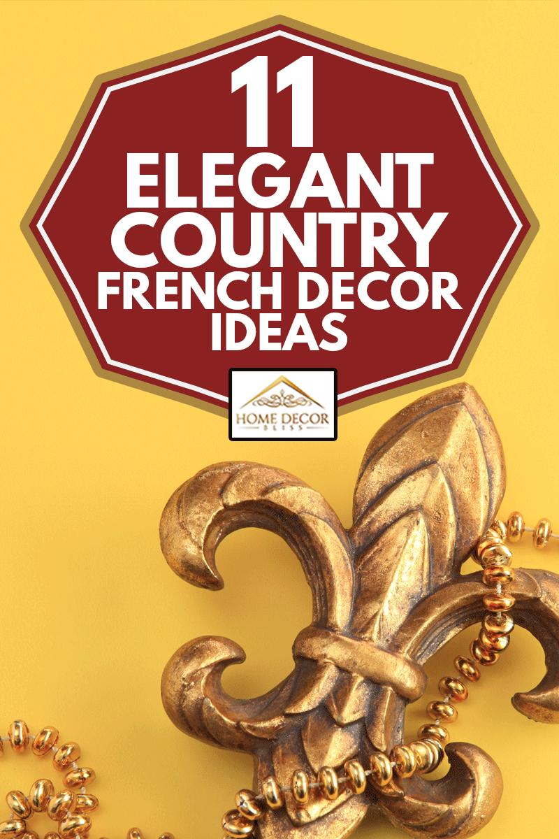 Fleur de Lys on yellow background,11 Elegant Country French Decor Ideas
