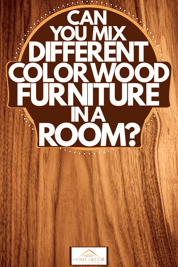 The gorgeous lines of a Noce Canaletto, Can You Mix Different Color Wood Furniture In A Room?