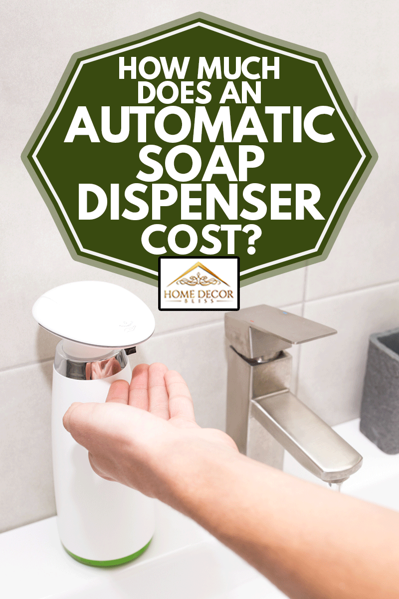 Automatic dispenser of liquid soap in the bathroom close-up, How Much Does An Automatic Soap Dispenser Cost?