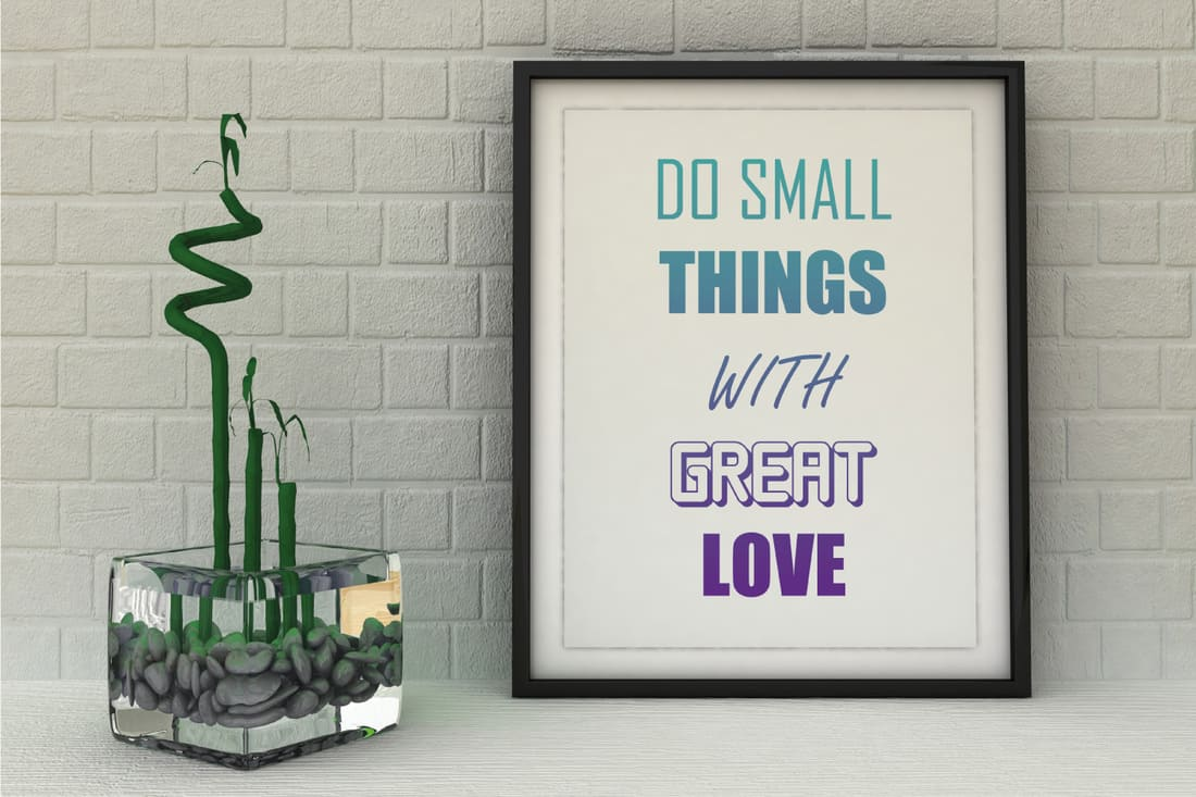 Motivation words Do small Things with Great Love. Success, Self development